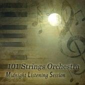 Midnight Listening Session von 101 Strings Orchestra