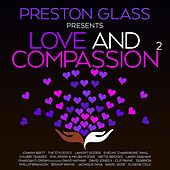 PRESTON GLASS PRESENTS LOVE AND COMPASSION 2 de Various Artists