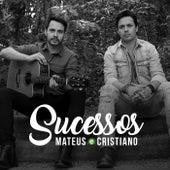 Sucessos de Mateus e Cristiano