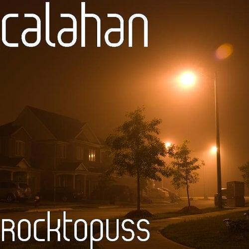 Rocktopuss by Calahan