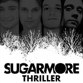 Thriller (feat. Dom Scott) by Sugarmore