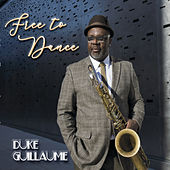 Free to Dance by Duke Guillaume