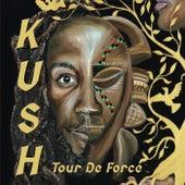 Tour De Force de Kush