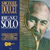 Beau Solo by Michael Doucet