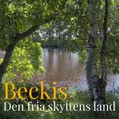 Den fria skyttens land de Beckis
