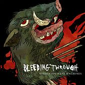 Revolving Hype Machines by Bleeding Through
