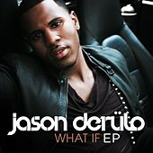 What If by Jason Derulo