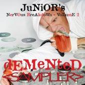 Demented - Junior's Nervous Breakdown 2 SAMPLER by Junior Vasquez