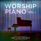Worship Piano, Vol. I by The Altar Project