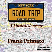 Road Trip by Frank Primato