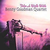 Take A Walk With by Benny Goodman