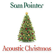 Acoustic Christmas by Sam Pointer