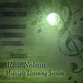 Midnight Listening Session by Rick Nelson  Ricky Nelson