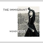 The Immigrant von Wendy Woo