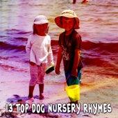 13 Top Dog Nursery Rhymes by Canciones Infantiles