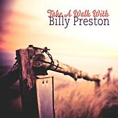 Take A Walk With de Billy Preston