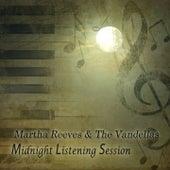 Midnight Listening Session von Martha and the Vandellas