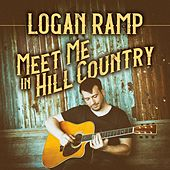 Meet Me in Hill Country by Logan Ramp