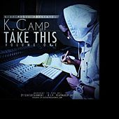 All Night (feat. Jt A-1) - Single by K Camp