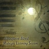 Midnight Listening Session de Jacques Brel