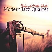 Take A Walk With di Modern Jazz Quartet