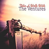 Take A Walk With de The Ventures