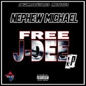 Free J-Dee de Nephew Michael