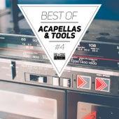 Best of Acapellas & Tools, Vol. 4 de Various Artists