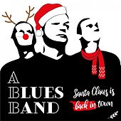 Santa Claus Is Back in Town de The Blues Band