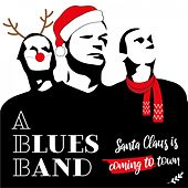 Santa Claus Is Coming to Town de The Blues Band