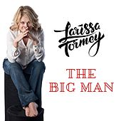 The Big Man de Larissa Tormey