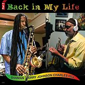 Back in My Life, Pt. 2 by Jerry Johnson