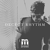 Decent Rhythm by Mo Safren