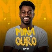 Mina de Ouro by Diney