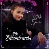 Me Encontrarás by Natalia Figueroa
