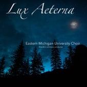 Lux Aeterna de Eastern Michigan University Choir