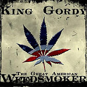 The Great American Weed Smoker von King Gordy