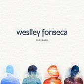 Weslley Fonseca (Playback) by Weslley Fonseca