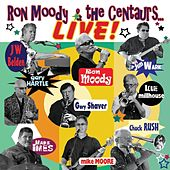 Live! by Ron Moody and the Centaurs