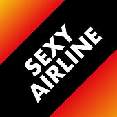 Sexy Airline de Various Artists