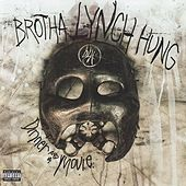 Dinner & A Movie by Brotha Lynch Hung