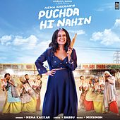 Puchda Hi Nahin de Neha kakkar
