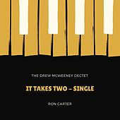 It Takes Two (Live) de The Drew McWeeney Dectet