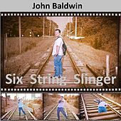 Six String Slinger de John Baldwin
