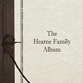 The Hearne Family Album by The Hearne Family