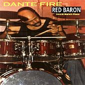 Red Baron by Dante Fire