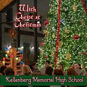 With Christ at Christmas von Kellenberg Memorial High School /