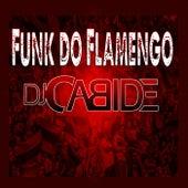 Funk do Flamengo de DJ Cabide