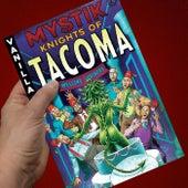 Mystik Knights of Tacoma von Vanilla