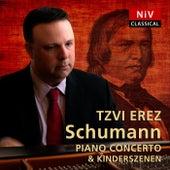 Schumann: Piano Concerto in A Minor, Op. 54 - Kinderszenen, Op. 15 de Tzvi Erez